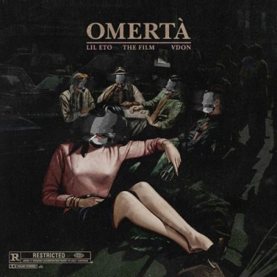 Lil Eto & V Don – Omerta: The Film (WEB) (2017) (320 kbps)