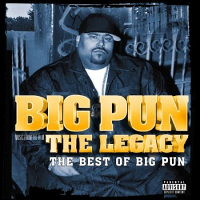 Big Punisher – The Legacy: The Best Of Big Pun (CD) (2009) (FLAC + 320 kbps)