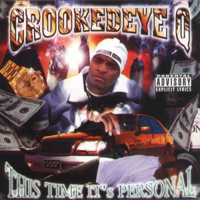 Crooked Eye Q – This Time It's Personal (CD) (1998) (FLAC + 320 kbps)