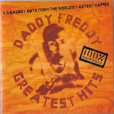 Daddy Freddy – Greatest Hits (2003) (CD) (FLAC + 320 kbps)