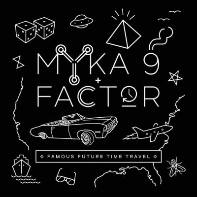 Myka 9 & Factor – Famous Future Time Travel (CD) (2015) (FLAC + 320 kbps)