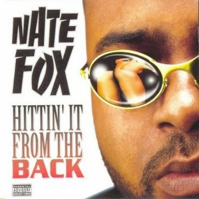 Nate Fox – Hittin' It From The Back (CD) (1997) (FLAC + 320 kbps)