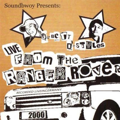 DJ Q-Bert & D-Styles – Soundbwoy Presents: Live From The Ranger Rover (CD) (2000) (FLAC + 320 kbps)