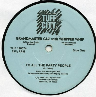 Grandmaster Caz with Whipper Whip – To All The Party People (1994) (VLS) (320 kbps)