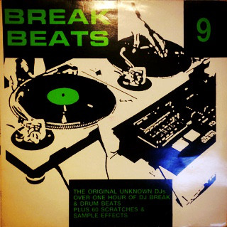 The Original Unknown DJs – Break Beats 9 (1992) (Vinyl) (FLAC + 320 kbps)