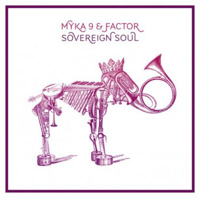 Myka 9 & Factor – Sovereign Soul (CD) (2012) (FLAC + 320 kbps)