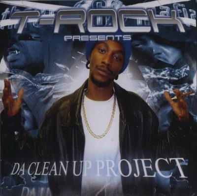 T-Rock – Da Clean Up Project (CD) (2003) (320 kbps)