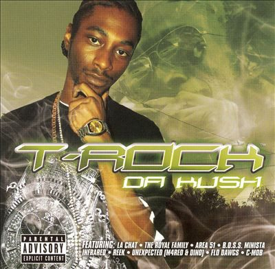 T-Rock – Da Kush (CD) (2007) (320 kbps)