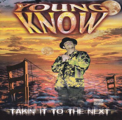 Young Know – Takin' It To The Next (CD) (1997) (FLAC + 320 kbps)