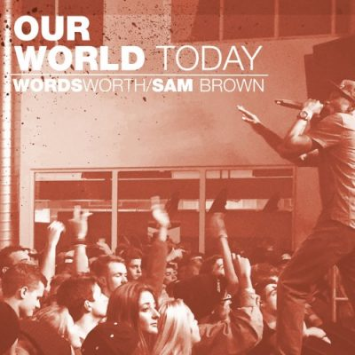 Wordsworth & Sam Brown – Our World Today (WEB) (2017) (320 kbps)