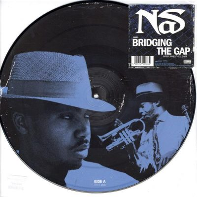 Nas – Bridging The Gap (VLS) (2004) (320 kbps)