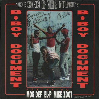 The High & Mighty Featuring Mos Def, EL-P & Mike Zoot – B-Boy Document / Mind, Soul & Body (1998) (VLS) (320 kbps)