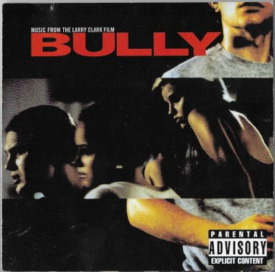 OST – Bully (2001) (CD) (FLAC + 320 kbps)