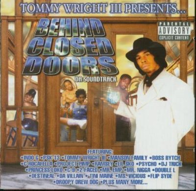 Tommy Wright III Presents – Behind Closed Doors: Da Soundtrack (2xCD) (2001) (320 kbps)