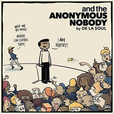 De La Soul – And The Anonymous Nobody… (Kickstarter Edition CD) (2016) (FLAC + 320 kbps)