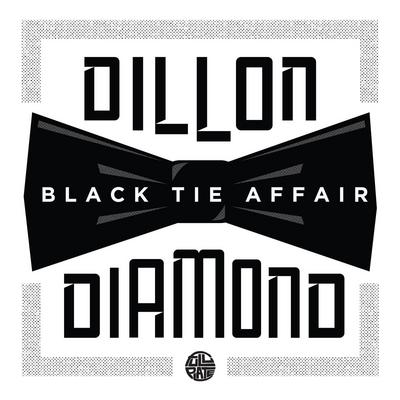 Dillon & Diamond D – Black Tie Affair EP (WEB) (2017) (320 kbps)