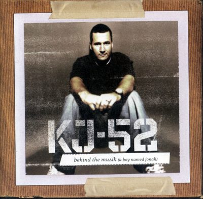 KJ-52 – Behind The Musik (A Boy Named Jonah) (Deluxe Edition 2xCD) (2005) (FLAC + 320 kbps)