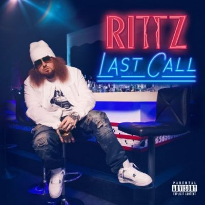 Rittz – Last Call (Deluxe Edition) (WEB) (2017) (320 kbps)