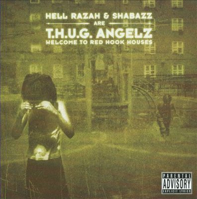 T.H.U.G. Angelz – Welcome To Red Hook Houses (CD) (2008) (FLAC + 320 kbps)