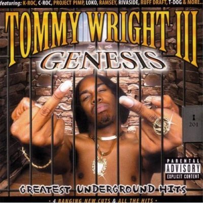 Tommy Wright III Presents – Genesis: Greatest Underground Hits (2xCD) (2000) (320 kbps)
