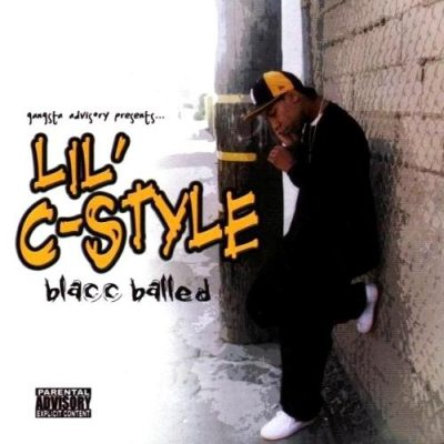 Lil' C-Style – Blacc Balled (2004) (CD) (320 kbps)