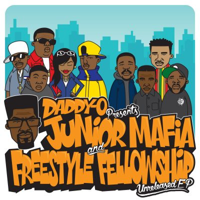 Daddy-O Presents Junior Mafia And Freestyle Fellowship – Unreleased EP (2016) (Vinyl) (FLAC + 320 kbps)