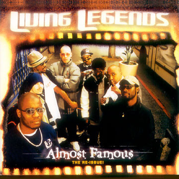 Living Legends – Almost Famous (Reissue CD) (2001-2007) (FLAC + 320 kbps)