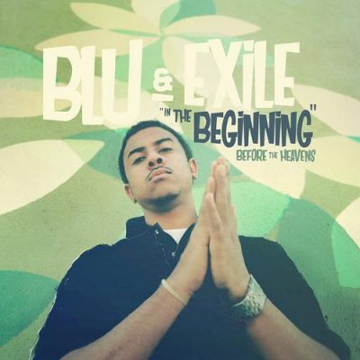Blu & Exile – In The Beginning: Before The Heavens (WEB) (2017) (FLAC + 320 kbps)