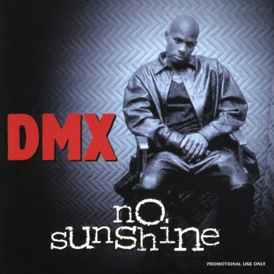 DMX – No Sunshine (Promo CDS) (2001) (FLAC + 320 kbps)