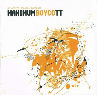 VA – Maximum Boycott, Volume 2 (2xCD) (2003) (FLAC + 320 kbps)
