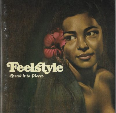 Tha Feelstyle – Break It To Pieces (2004) (CD) (FLAC + 320 kbps)