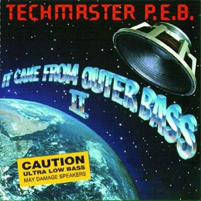 Techmaster P.E.B. – It Came From Outer Bass II (1993) (CD) (FLAC + 320 kbps)