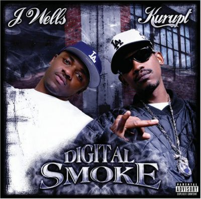 Kurupt & J. Wells – Digital Smoke (CD) (2007) (FLAC + 320 kbps)