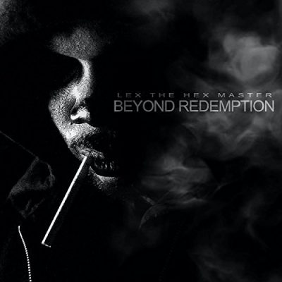 Lex The Hex Master – Beyond Redemption (WEB) (2017) (320 kbps)