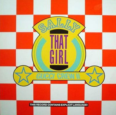 "Gucci Crew II – Sally ""That Girl"" (1988) (VLS) (FLAC + 320 kbps)"