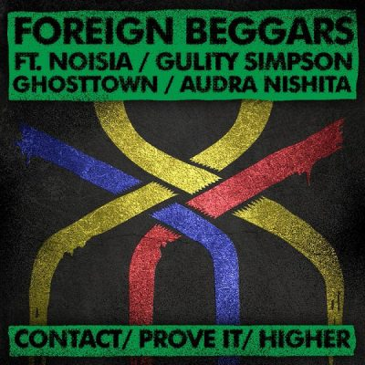 Foreign Beggars – Contact / Prove It / Higher (2009) (WEB Single) (FLAC + 320 kbps)