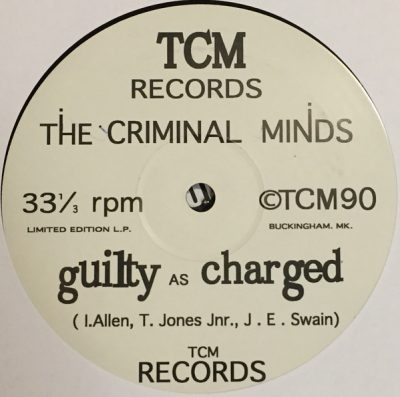 The Criminal Minds – Guilty As Charged (1990-2016) (Vinyl) (FLAC + 320 kbps)