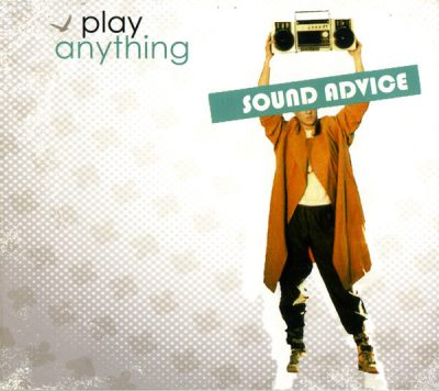 Sound Advice – Play Anything (CD) (2005) (FLAC + 320 kbps)