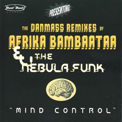 Afrika Bambaataa & The Nebula Funk – Mind Control (The Danmass Remixes) (1997) (CDS) (FLAC + 320 kbps)