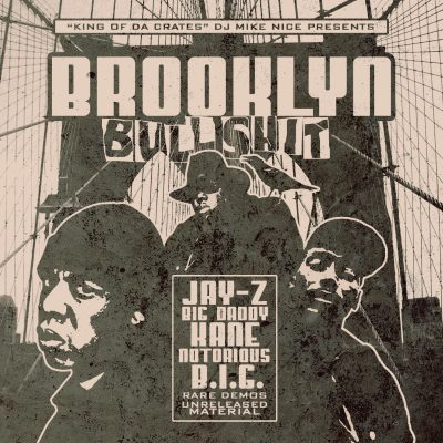 DJ Mike Nice – Brooklyn Bullshit (2009) (CDr) (320 kbps)