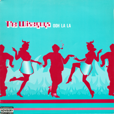 The Wiseguys – Ooh La La (1999) (VLS) (FLAC + 320 kbps)