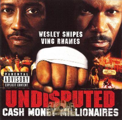 Cash Money Millionaires – Undisputed (CD) (2001) (FLAC + 320 kbps)