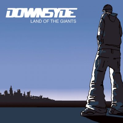 Downsyde – Land Of The Giants (CD) (2002) (FLAC + 320 kbps)