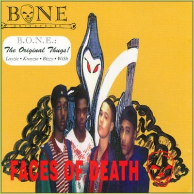 Bone Enterpri$e – Faces Of Death (CD) (1993) (FLAC + 320 kbps)