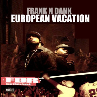 Frank-N-Dank – European Vacation (Reissue) (WEB) (2008-2017) (320 kbps)