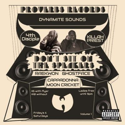 Killah Priest & 4th Disciple – Don't Sit On The Speakers Vol. 1 (WEB) (2017) (320 kbps)