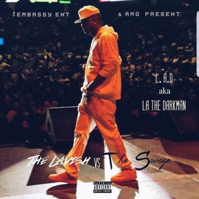 La The Darkman – Lavish Vs The Savage EP (WEB) (2017) (320 kbps)