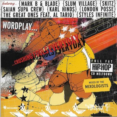 The Mixologists – Wordplay… Crushing Fools Everyday (2001) (CD) (FLAC + 320 kbps)