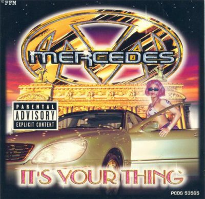 Mercedes – It's Your Thing (CDS) (1999) (FLAC + 320 kbps)