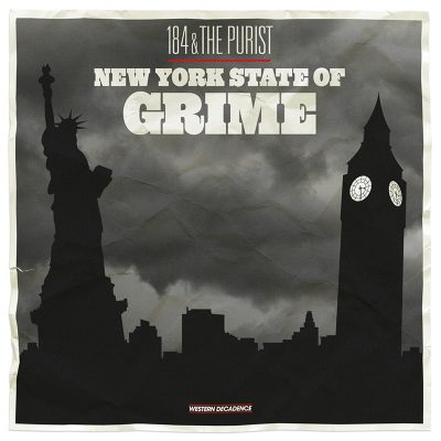 184 & The Purist – New York State Of Grime (WEB) (2013) (FLAC + 320 kbps)